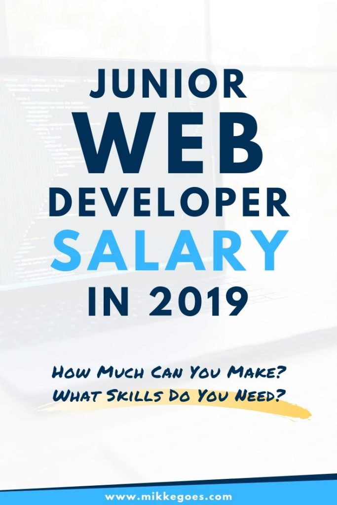 Junior web developer salary in 2019 - How much can you make and what skills do you need