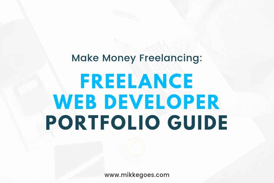 How to Build a Freelance Web Developer Portfolio: Step-by-Step Guide
