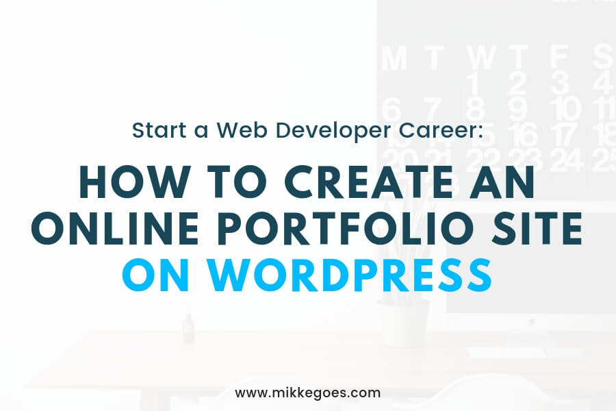 How to Create a Portfolio Site on WordPress in 2019