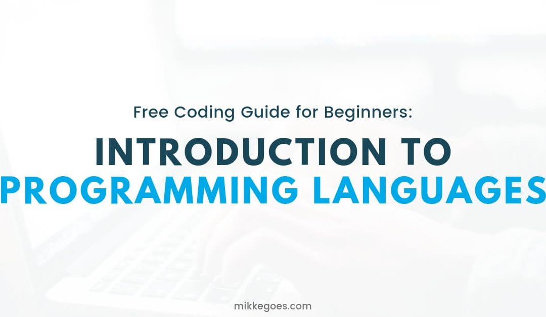 Introduction to programming languages - Free Coding Guide for Beginners