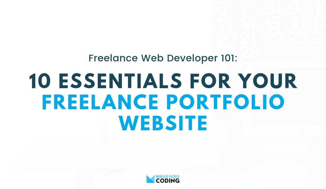10 Things to Include in Your Freelance Portfolio Website in 2020