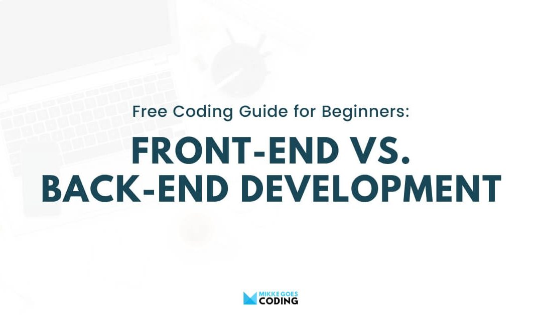 Front-end and Back-end Development