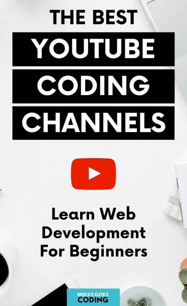 YouTube Channels for learning coding and web development for beginners