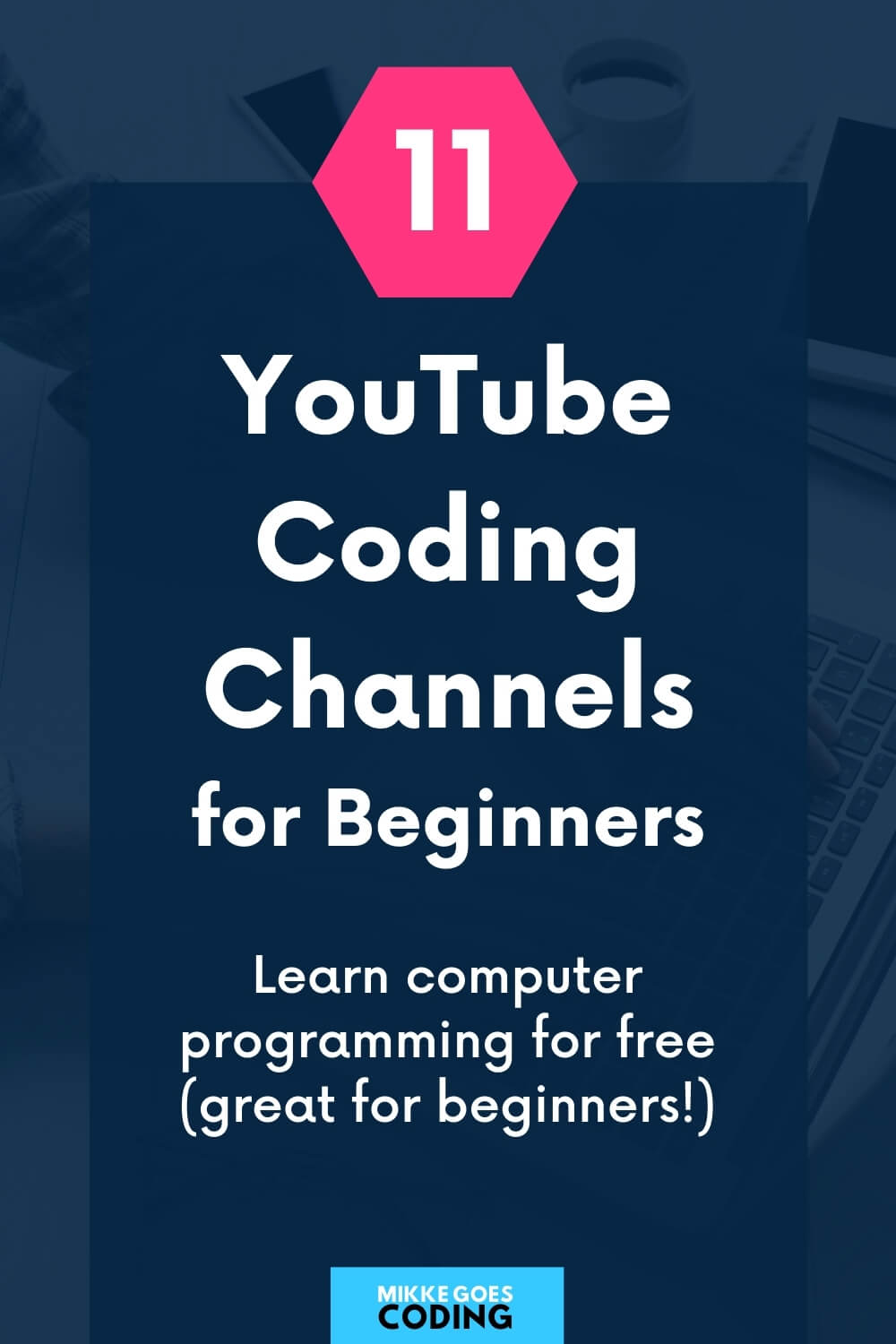 YouTube coding channels - Learn programming for beginners