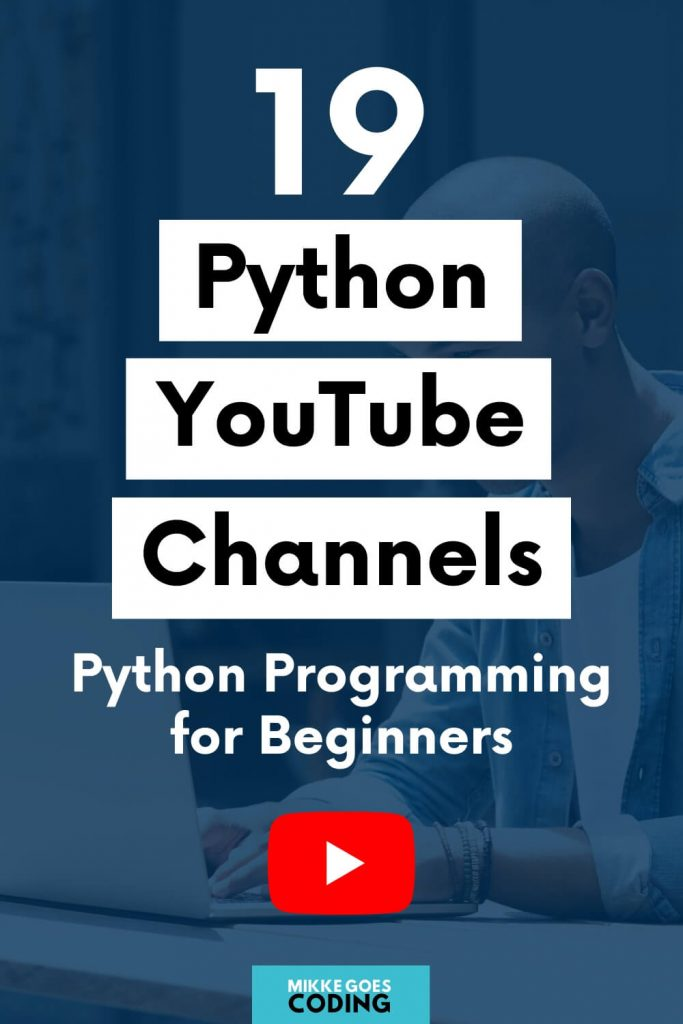 Top Python YouTube channels to learn Python programming for the absolute beginner - Step by step video tutorials in Python and Django