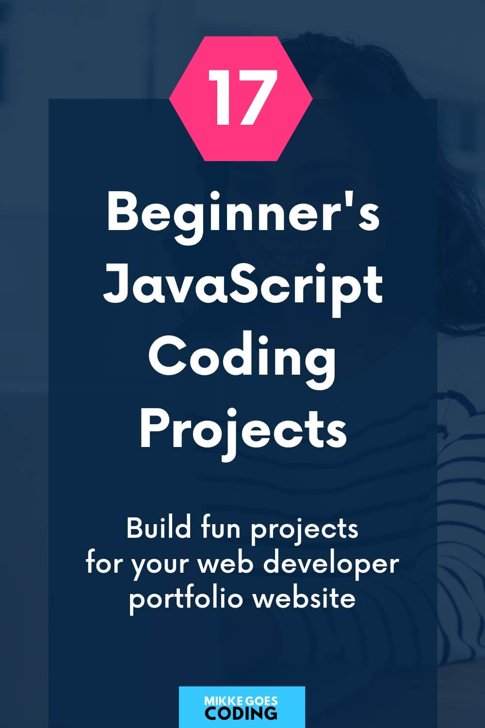 Beginner-level JavaScript coding project ideas - MikkeGoes