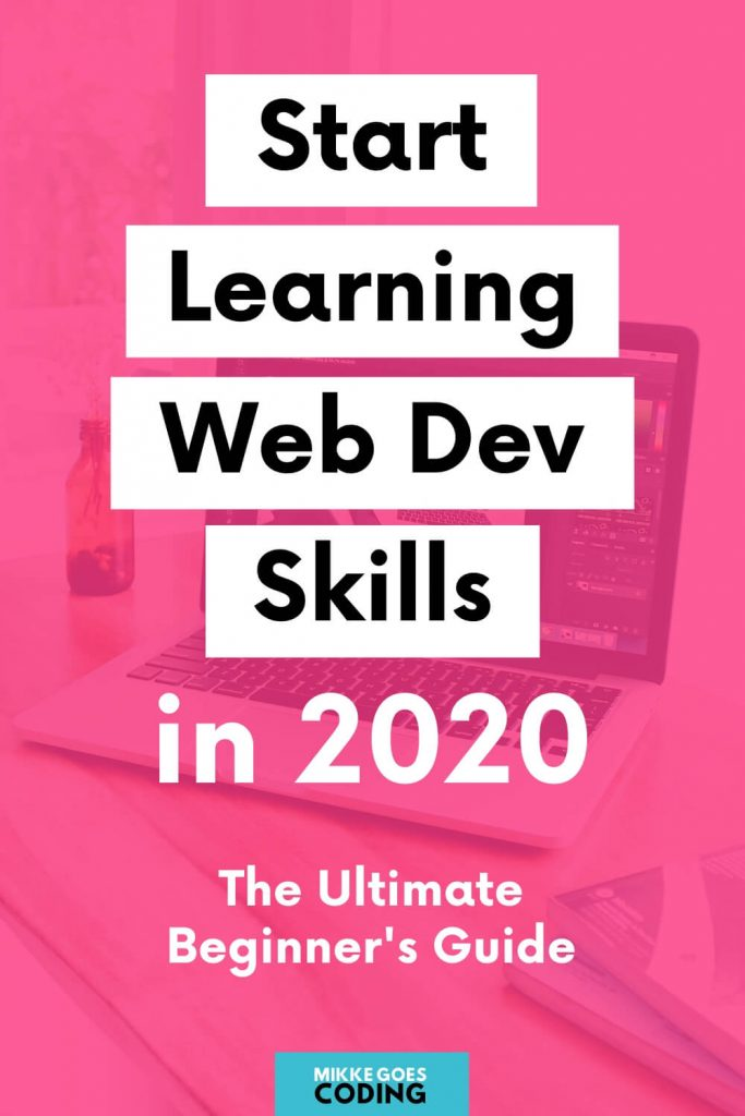 How to start learning web development for beginners - The ultimate guide