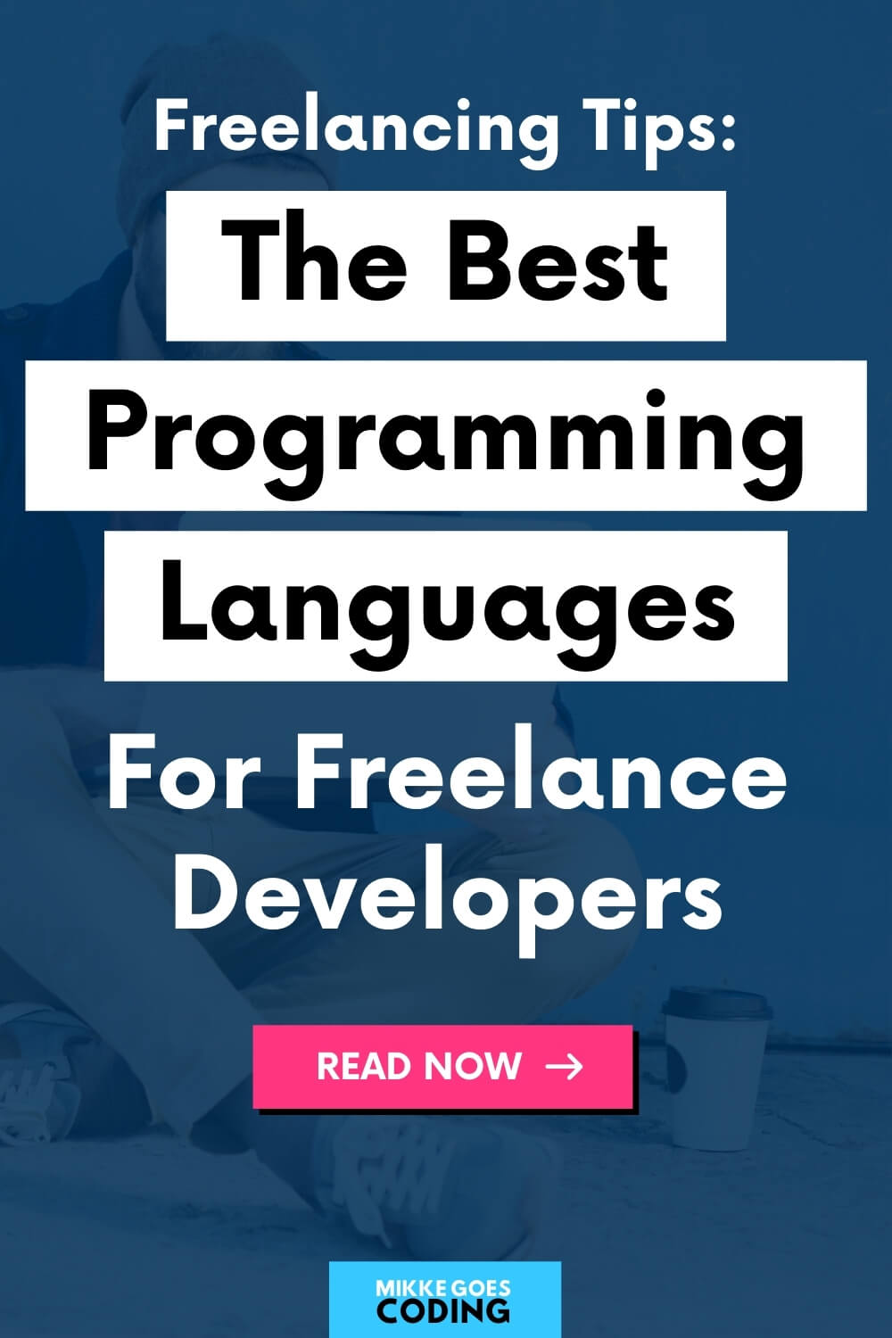 The best programming language for freelancing developers – Make money coding