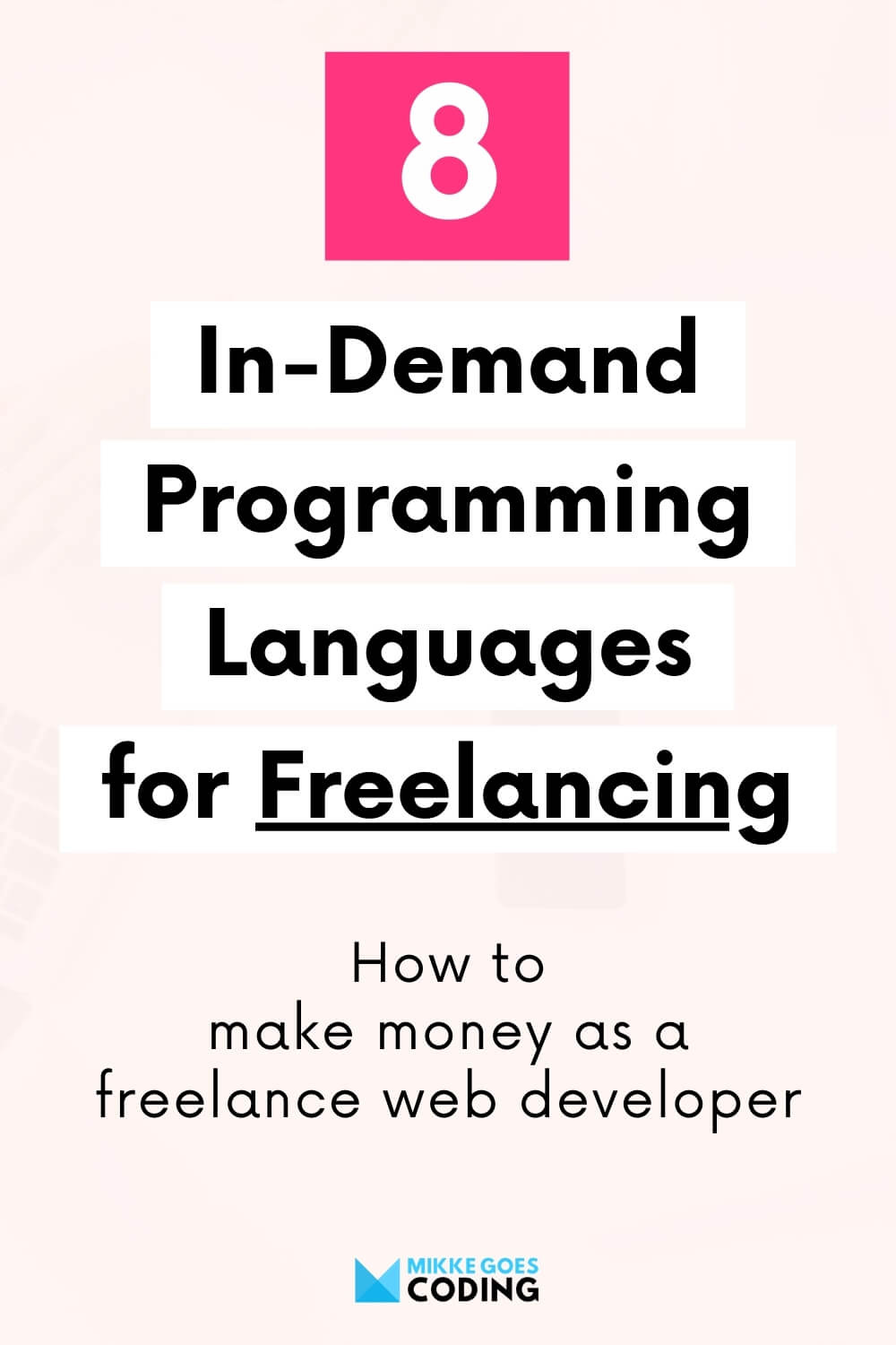 Top programming languages and tools for freelance web developers - Make money programming