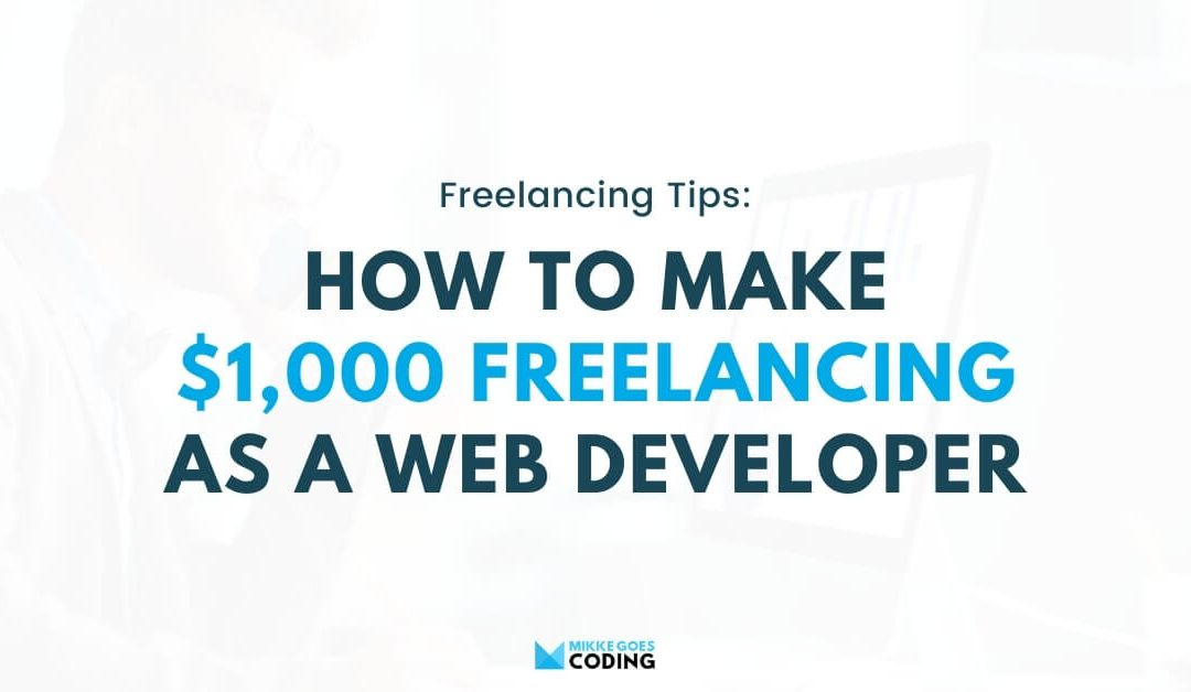 How I Made My First $1,000 Freelancing Online