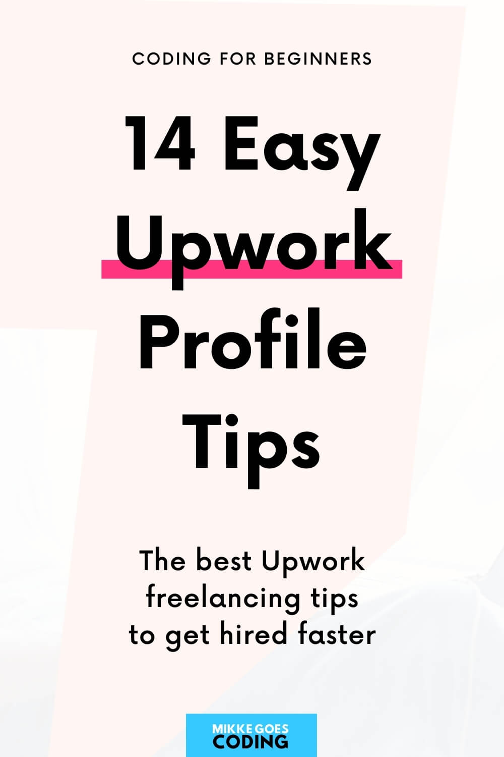 Upwork freelancing tips - How to set up your Upwork profile with Upwork profile examples for beginner freelancers