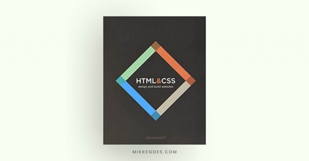 HTML and CSS -Design and Build Websites