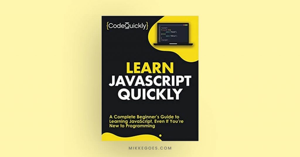 Learn JavaScript Quickly book