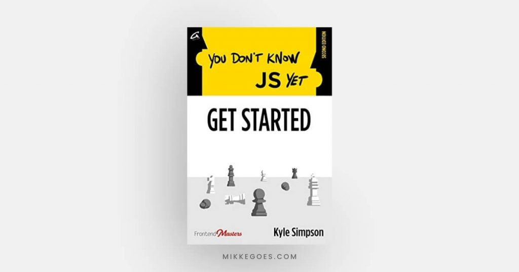 You Don't Know JS Yet